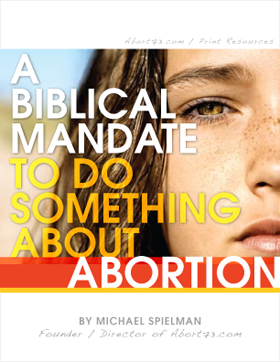 A Biblical Mandate to Do Something About Abortion