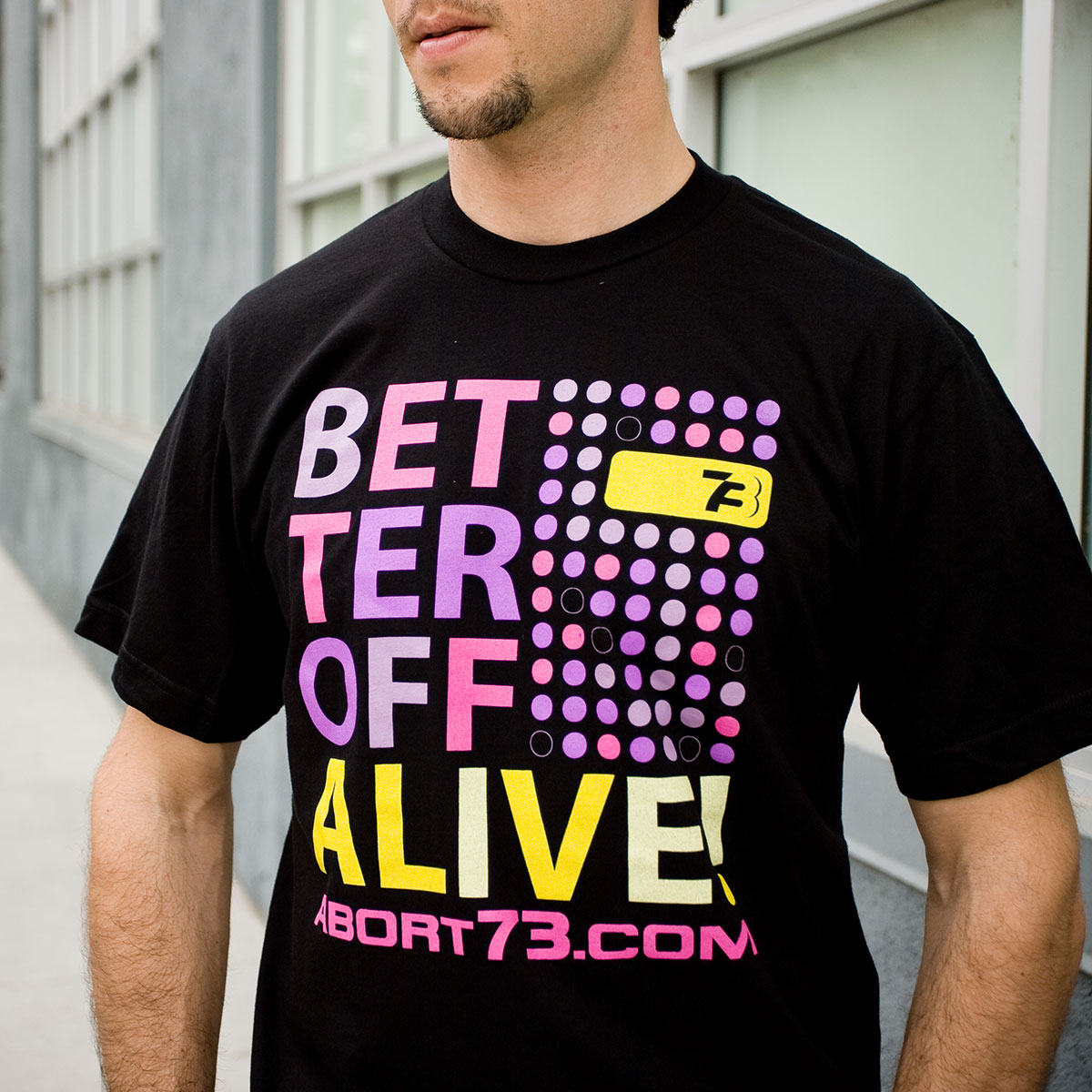 Better Off Alive (Abort73 Unisex T-shirt)