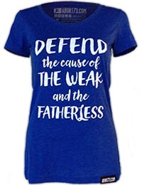 Defend the Cause of the Weak and the Fatherless